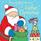 Touchy-feely Father Christmas by Fiona Watt (Board book, 2007)