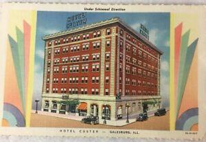 Vintage-Postcard-Hotel-Custer-Galesburg-Il-Under-Schimmel-Direction-Unposted