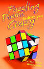 Puzzling Poems to Drive You Crazy by Susie Gibbs (Paperback, 2006)