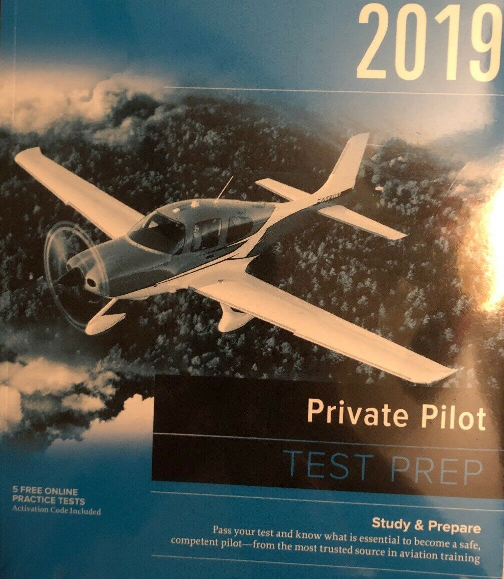 Test Prep: Private Pilot Test Prep 2019 : Study and Prepare: Pass Your Test  and Know What Is Essential to Become a Safe, Competent Pilot from the Most