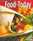 Food for Today: Food for Today by Helen Kowtaluk and McGraw-Hill Staff (2005, Hardcover, Student Edition of Textbook)