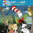 Cat in the Hat Knows a Lot About That!: I Love the Nightlife by Tish Rabe (Paperback, 2011)