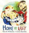 Home at Last by Vera B. Williams (Hardback, 2016)