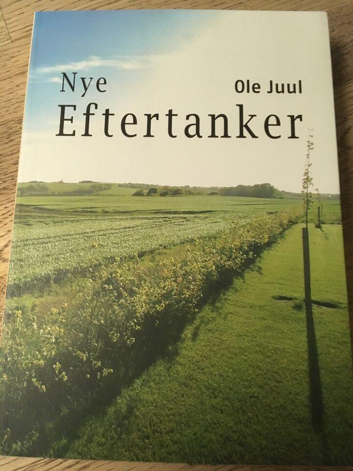 Nye eftertanker, Ole Juul , emne: personlig udvikling