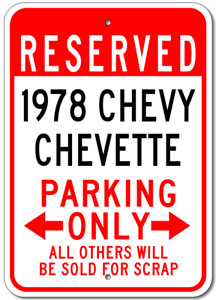 1978 78 CHEVY CHEVETTE Parking Sign