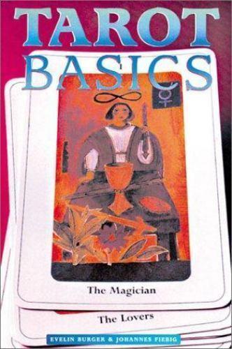 Tarot Basics by Burger, Evelin; Fiebig, Johannes