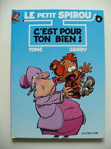 EO-tres-bel-etat-Le-petit-Spirou-4-C-039-est-pour-ton-bien-Tome-amp-Janry