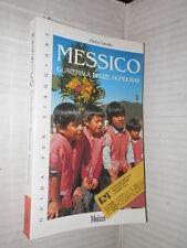 MESSICO Guatemala Belize Honduras Pietro Tarallo Moizzi Guida per viaggiare 1995