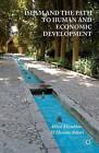 Islam and the Path to Human and Economic Development by Abbas Mirakhor, Hossein G. Askari (Paperback, 2015)