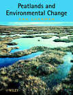 Peatlands and Environmental Change by Dan Charman (Paperback, 2002)