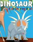 Animal Coloring 4 Gifted Kids: Dinosaur Kids Coloring Book : Children Activity Book for Boys Age 4-8, with a BIG Set of 55 Coloring Pages of Dinosaur, Alone and in Packs, Real and in Funny Animal Cartoon Actions! by Timothy Rex (2016, Paperback)