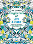 Sami Sparrow's Imaginarium of Love and Hope by Sami Sparrow (Paperback, 2016)