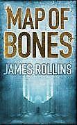 Map of Bones By  James Rollins. 9780752881218