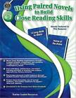 Using Paired Novels to Build Close Reading Skills Grades 6-7 by Janna Anderson (Paperback / softback, 2015)