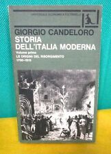 Candeloro STORIA DELL'ITALIA MODERNA v. 1 Le origini del Risorgimento 1700-1815