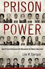 Prison Power: How Prison Influenced the Movement for Black Liberation by Lisa M. Corrigan (Hardback, 2016)