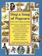 Sing a Song of Popcorn: Every Child s Book of Poe