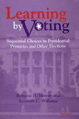 Learning by Voting: Sequential Choices in Presidential Primaries and Other Elec