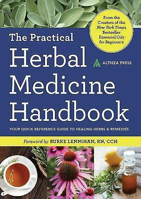Practical Herbal Medicine Handbook: Your Quick Reference Guide to Healing Herbs 1