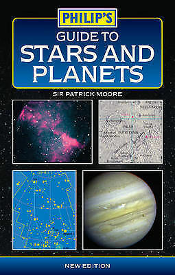 """AS NEW"" Philip's Guide to Stars and Planets, Patrick Moore, Sir, Book"