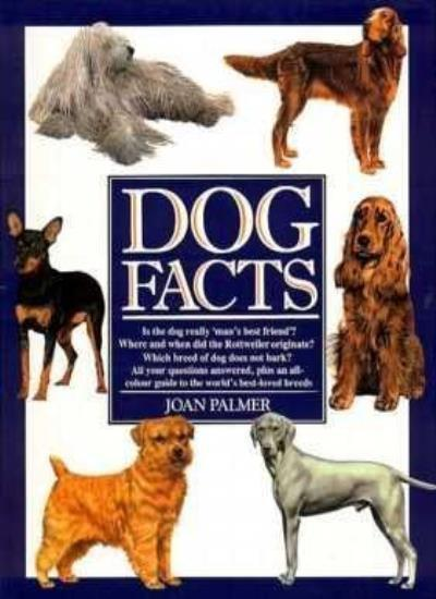 DOG FACTS By PALMER. 9781861605320