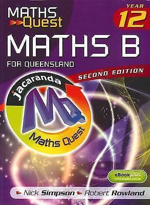 Maths Quest Maths B Year 12 for Queensland 2E & eBookPLUS ' Nick Simpson