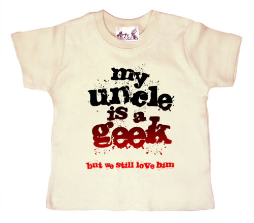"Dirty Fingers Lustig Baby T-Shirt /"" My Uncle Ist Geek Still Love Ihn /"""