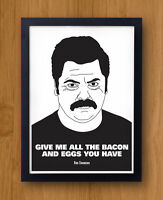 Ron Swanson Poster: Give me all the Bacon and Eggs you have - Parks & Recreation