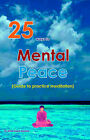 25 Ways to Mental Peace by Shree Gopal Agrawal (Paperback, 2005)