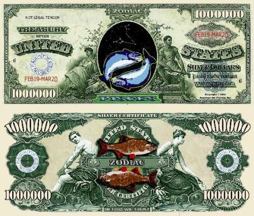 Pisces Zodiac Million Dollar Bill Fake Play Funny Money Novelty with FREE SLEEVE