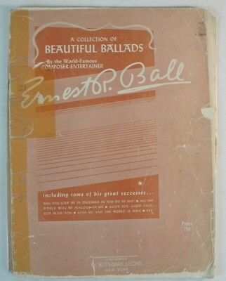 A Collection Of Beautiful Ballads Ernest R. Ball The World Famous B7611