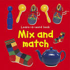 Learn-a-Word Book: Mix and Match by Nicola Tuxworth (Board book, 2016)