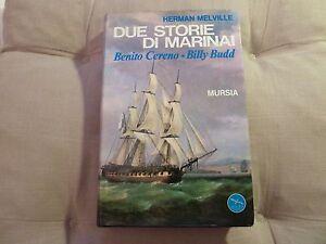 Due-Storie-di-marinai-Benito-Cereno-Billy-Budd-Herman-Melville-Mursia