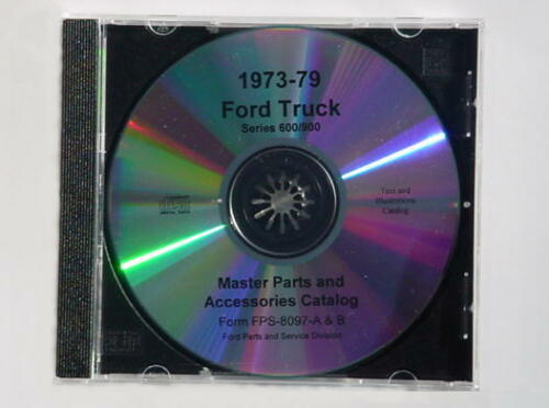 1973-79 Ford HD F600//900 Heavy Duty Truck Master Parts Text /& Illustrations Cata