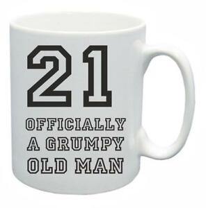 Image Is Loading 21st Novelty Birthday Gift Present Tea Mug Grumpy
