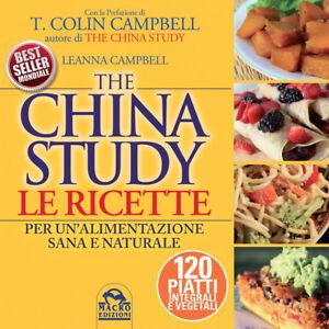 The China Study - Le Ricette (L.Campbell) Livre Macro Edizioni
