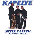 Neyer Derekh: New Directions * by Kapelye (CD, Apr-2005, Kapelye)