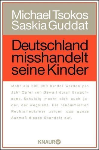 1 von 1 - Deutschland misshandelt seine Kinder von Michael Tsokos und S. Guddat UNGELESEN
