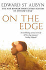 On the Edge by Edward St. Aubyn (Paperback, 2008)
