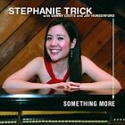 Something More by Stephanie Trick (CD, Oct-2011, CD Baby (distributor))