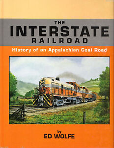 The-INTERSTATE-RAILROAD-History-of-an-Appalachian-Coal-Road-NEW-BOOK