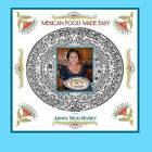 Mexican Food Made Easy by Juanita Trejo-Beverly (Paperback / softback, 2012)
