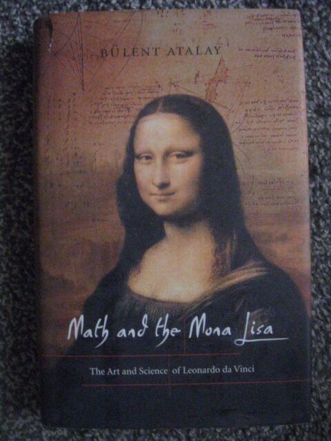 The Art and Science of Leonardo da Vinci Math and the Mona Lisa