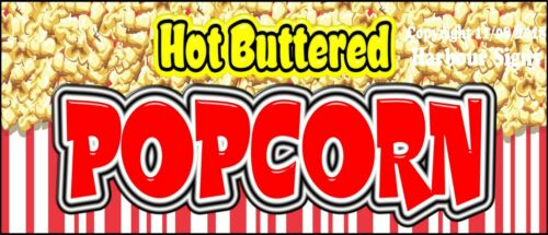 Hot Buttered Popcorn DECAL Concession Food Truck Sticker CHOOSE YOUR SIZE
