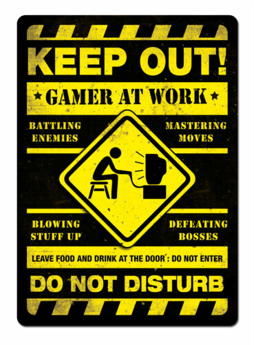 Metal Wall Sign Keep Out Gamer At Work Do Not Disturb Food And Drink At Door