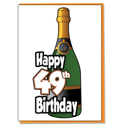 Ladies Mens Daughter Son Friend Adult Champagne Bottle 49th Birthday Card