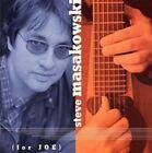 For Joe * by Steve Masakowski (CD, Apr-2000, Compass (USA))