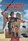 Close Encounters in New Mexico: An Expose of the Systematic Political and Social Control of Judges and the Law by Rita Nu Neumann (Hardback, 2011)