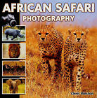 African Safari Photography by Chris Weston (Hardback, 2006)