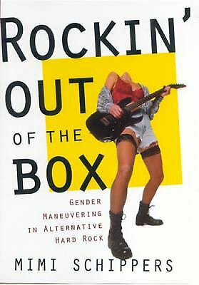 Rockin' Out of the Box : Gender Maneuvering in Alternative Hard Rock-ExLibrary